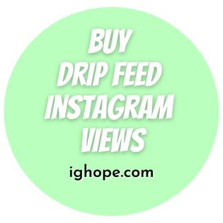 Buy Drip Feed Instagram Views