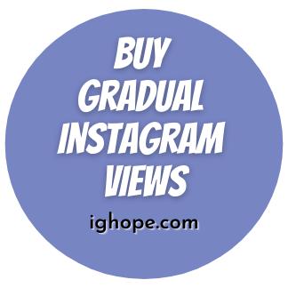 Buy Gradual Instagram Views