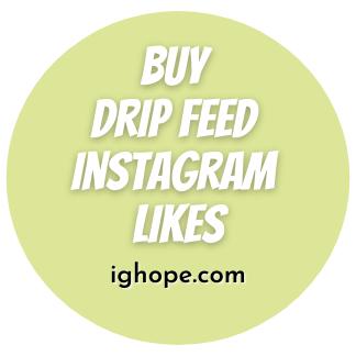 Buy Drip Feed Instagram Likes
